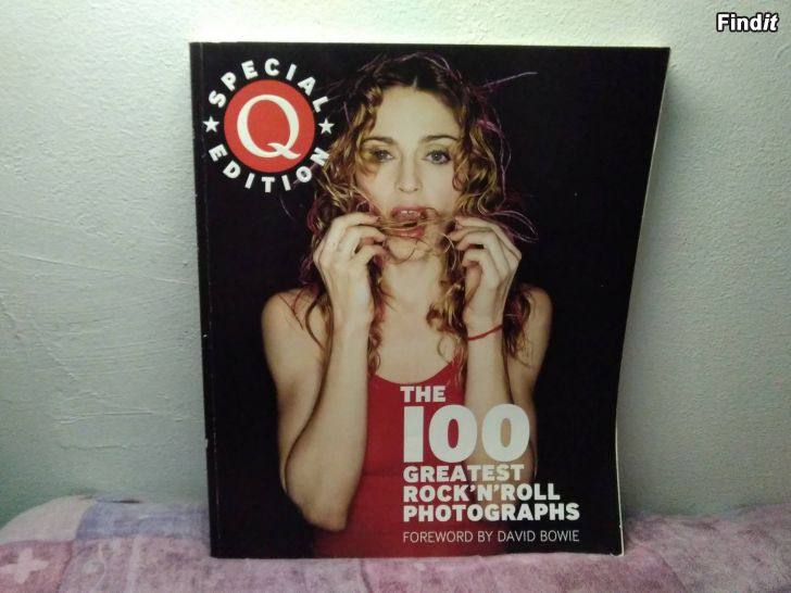 Myydään The 100 greatest rockn roll photographs foreword by David Bowie