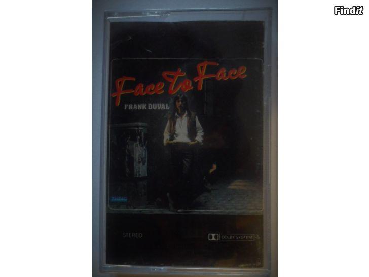 Säljes Frank Duval, Face To Face. Kassett