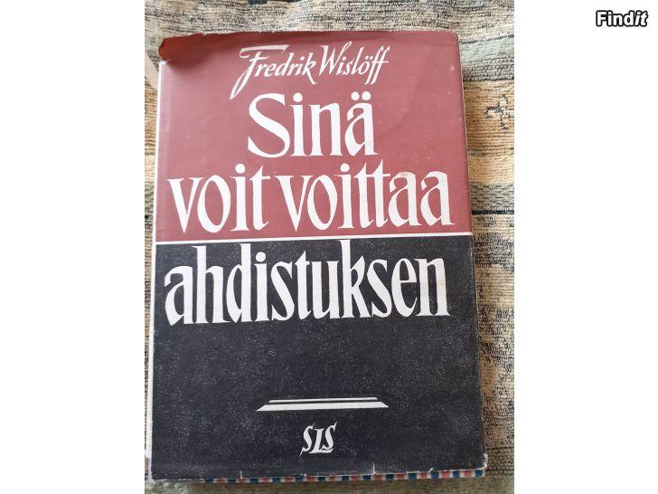 Myydään Fredrik Wislöff, Sinä voit voittaa ahdistuksen