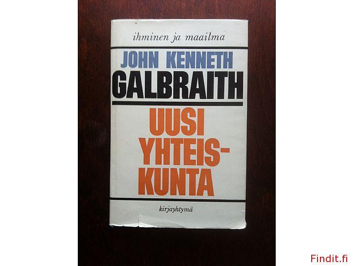 Myydään Uusi yhteiskunta, John Kenneth Galbraith