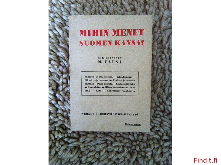 Mihin menet Suomen kansa, M. Lausa 1942