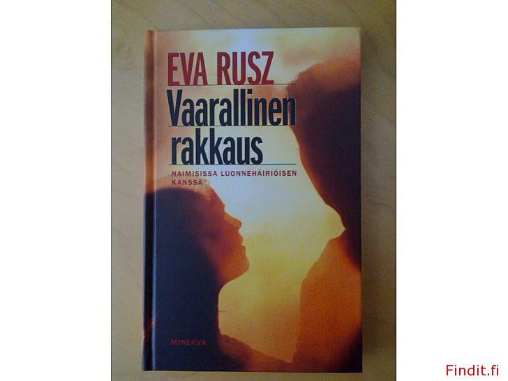 Myydään Eva Rusz  Vaarallinen rakkaus